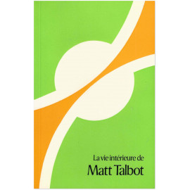 Marius Mc Auliffe, o.f.m. - La vie intérieure de Matt Talbot