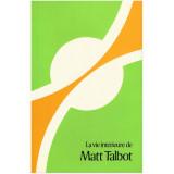 La vie intérieure de Matt Talbot