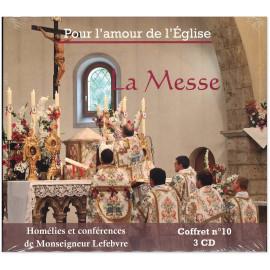 Mgr Marcel Lefebvre - Homélies et allocutions La Messe
