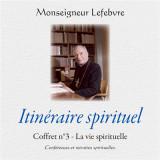 Itinéraire spirituel - La vie spirituelle