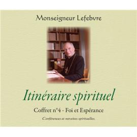 Mgr Marcel Lefebvre - Itinéraire spirituel - Foi et Espérance