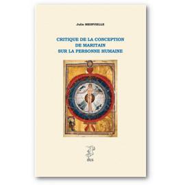 Abbé Julio Meinvielle - Critique de la conception de Maritain sur la personne humaine