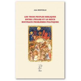 Abbé Julio Meinvielle - Les trois peuples bibliques