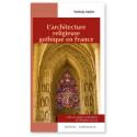 L'architecture religieuse gothique en France