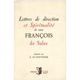 Saint François de Sales - Lettres de direction et spiritualité