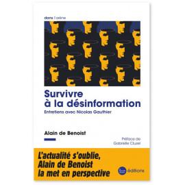 Alain de Benoist - Survivre à la désinformation