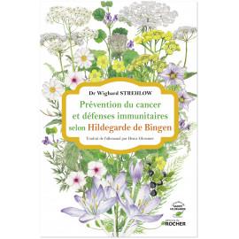 Dr Wighard Strehlow - Prévention du cancer et défenses immunitaires selon Hildegarde de Bingen