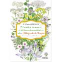 Prévention du cancer et défenses immunitaires selon Hildegarde de Bingen