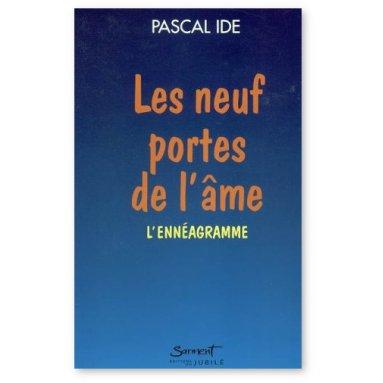 Père Pascal Ide - Les neuf portes de l'âme