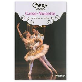 Pascale Maret - Casse-Noisette - Le roman du ballet