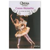 Casse-Noisette - Le roman du ballet