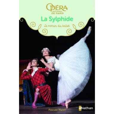 Pascale Maret - La Sylphide - Le roman du ballet