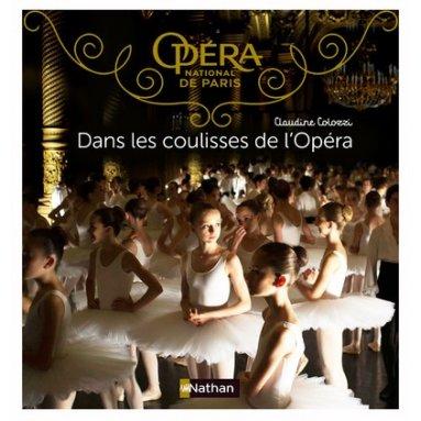 Claudine Colozzi - Dans les coulisses de l'Opéra