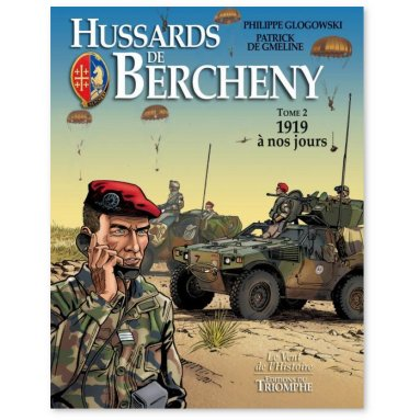 Patrick de Gmeline - Les Hussards de Bercheny 1919 à nos jours