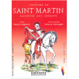 Danilo Righetti - L'histoire de saint Martin racontée aux enfants