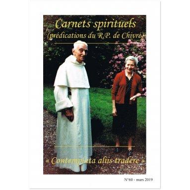 "R.P. Bernard-Marie de Chivré - ""Contemplata aliis tradere"" - Carnets spirituels N°60"