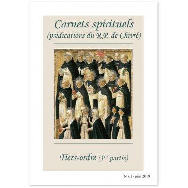 R.P. Bernard-Marie de Chivré - Tiers-Ordre - 1ère partie - Carnets spirituels N°61