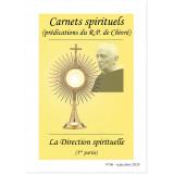 La Direction spirituelle - 1ère partie - Carnets spirituels N°66