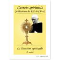 La Direction spirituelle - 2ème partie - Carnets spirituels N°67