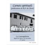 La Contemplation, regard sur Dieu et sur nous-même - 1ère partie - Carnets spirituels N°68