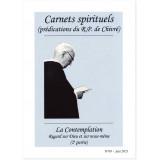 La Contemplation, regard sur Dieu et sur nous-même - 2ème partie - Carnets spirituels N°69