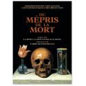 Du mépris de la mort - Ecrits sur la mort, la sépulture, le deuil
