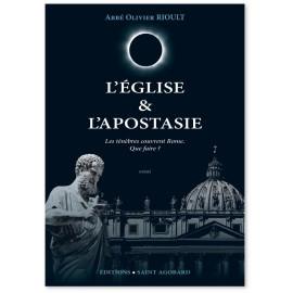Abbé Olivier Rioult - L'Eglise & L' Apostasie