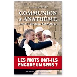Abbé Olivier Günst Horn - Communion & Anathème selon la doctrine catholique