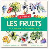 Je découvre les fruits et j'apprends à les reconnaître
