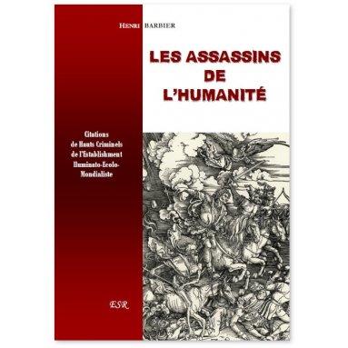 Henri Barbier - Les Assassins de l'humanité