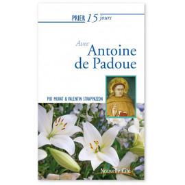 Valentin Strappazzon - Prier 15 jours avec Antoine de Padoue