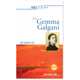 Père Philippe Plet - Prier 15 jours avec Gemma Galgani