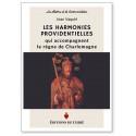 Les harmonies providentielles qui accompagnent le règne de Charlemagne