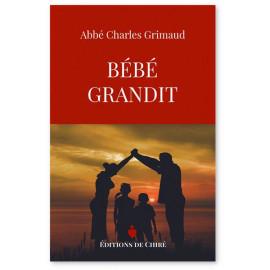 Abbé Charles Grimaud - Bébé grandit