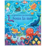 Le grand livre des labyrinthes - Sous la mer