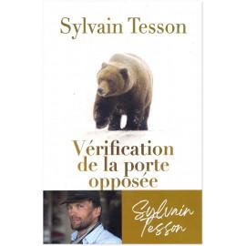 Sylvain Tesson - Vérification de la porte opposée