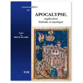 Soeur Louise de Jésus - Apocalypse - Explication littérale et mystique
