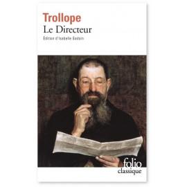 Anthony Trollope - Le Directeur