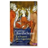 La France des Capétiens 987 - 1214