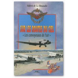 Valérie de La Renaudie - Sur les routes du ciel