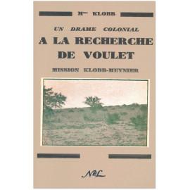 Madame Klobb - A la recherche de Voulet - Un drame colonial
