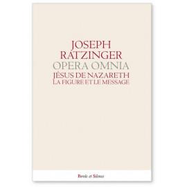 S.S. Benoît XVI - Cardinal J. Ratzinger - Jésus de Nazareth - La figure et le message