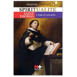 Martine Chifflot - Saint Thomas, l'âme et les sens
