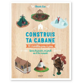 Claude Lux - Construis ta cabane