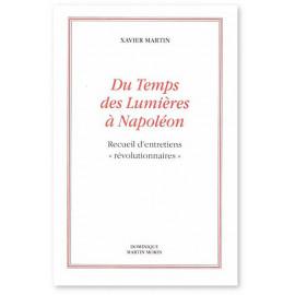 Xavier Martin - Du Temps des Lumières à Napoléon