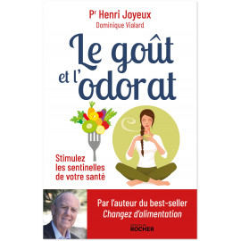 Pr Henri Joyeux - Le goût et l'odorat