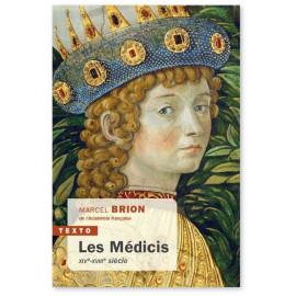 Marcel Brion - Les Médicis - XIV-XVIIIème siècle