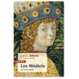 Les Médicis - XIV-XVIIIème siècle