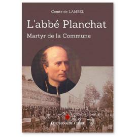 Comte de Lambel - L'abbé Planchat, martyr de la Commune