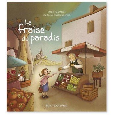 Odile Haumonté - La Fraise du paradis